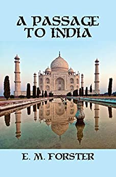A Passage to India by [Forster, E. M.]