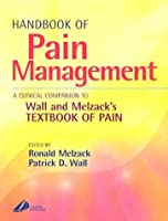 Handbook of Pain Management: A Clinical Companion to Textbook of Pain, 1e
