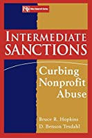 Intermediate Sanctions (Wiley Nonprofit Law, Finance and Management Series)