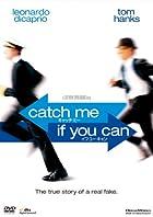 天才詐欺師のあの手この手『Catch Me If You Can』