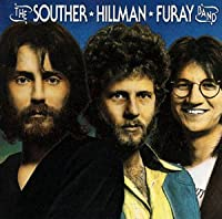 Souther Hillman Furay Band by Souther Hillman Furay Band (2002-06-18)