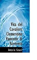 Vita Del Cavaliers Clementino Vannetti Di Rovereto
