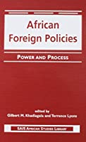 African Foreign Policies: Power and Process (Sais African Studies Library)