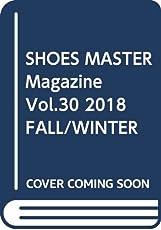 SHOES MASTER Magazine Vol.30 2018 FALL/WINTER (ワッグル11月号増刊)