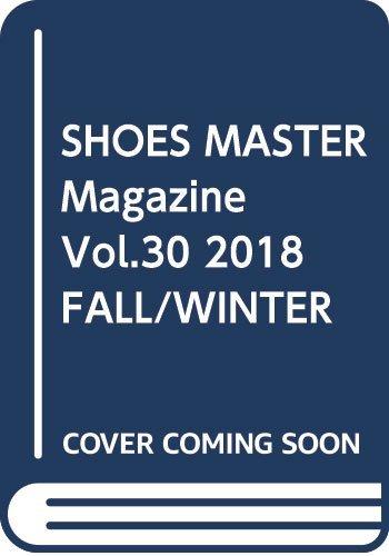 SHOES MASTER Magazine Vol.30 2...