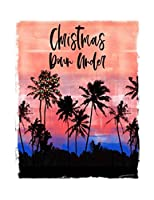 Christmas Down Under: Australian Christmas Notebook With Lined Wide Ruled Paper For Taking Notes. Stylish Tropical Travel Journal Diary 8.5 x 11 Inch Soft Cover. For Home, Work Or School.
