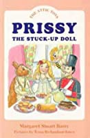 Prissy, the Stuck Up Doll (Attic Toys S.)
