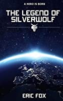 The Legend of Silverwolf