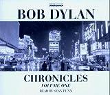 Bob Dylan: Chronicles