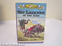 Sir Lancelot of the Lake