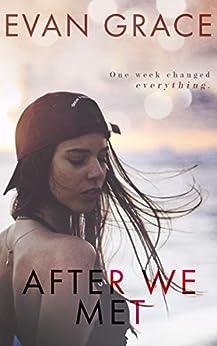 After We Met by [Grace, Evan]