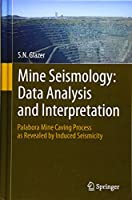 Mine Seismology: Data Analysis and Interpretation: Palabora Mine Caving Process as Revealed by Induced Seismicity