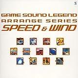 GAME SOUND LEGEND ARRANGE SERIES「SPEED&WIND」