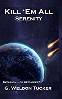 Kill 'Em All: Serenity