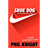 Shoe Dog (Young Readers Edition) (English Edition)