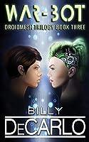 War-Bot: DroidMesh Trilogy Book 3