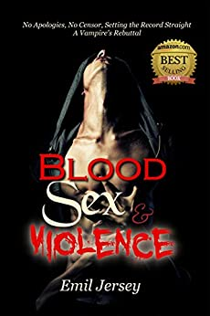 Blood Sex and Violence, A Vampire's Rebuttal: The Rabbit Saga Collection by [Jersey, Emil]