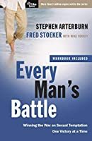 Every Man's Battle: Winning the War on Sexual Temptation One Victory at a Time (The Every Man Series) by Stephen Arterburn Fred Stoeker(2009-08-18)