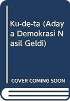 Ku-de-ta (Adaya Demokrasi Nasil Geldi)
