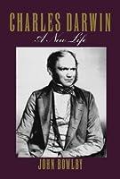 Charles Darwin: A New Life