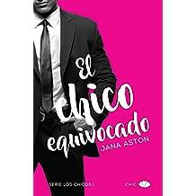 El chico equivocado (Los chicos nº 1) (Spanish Edition)