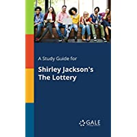 A Study Guide for Shirley Jackson's The Lottery (Short Stories for Students)