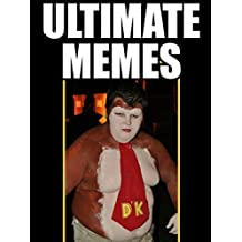 MEMES: Ultimate Memes & Jokes 2017 – The One True Kong – Funniest Memes on the Planet: Funniest Memes on the Planet: Funny Memes 2017, Dank Memes, Memes Free, Memes XL, Pikachu Books, Roasts