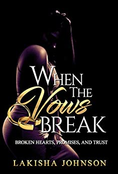 When the Vows Break by [Johnson, Lakisha]