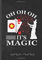 Oh Oh Oh It's Magic: Funny Black Magic World Lined Notebook Journal For Witch Wizard Magician Glitter Stars, Unique Special Inspirational Birthday Gift Idea, Retro Style B5 110 Pages