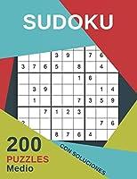 Sudoku 200 Puzzles Medio Con Soluciones: Juego De Lógica Para Adultos - Para adictos a los números - Rompecabeza 9x9 Clásico
