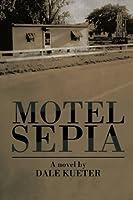 Motel Sepia