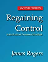 Regaining Control Second Edition: Winning the Battle Against Sexually Abusive B [並行輸入品]
