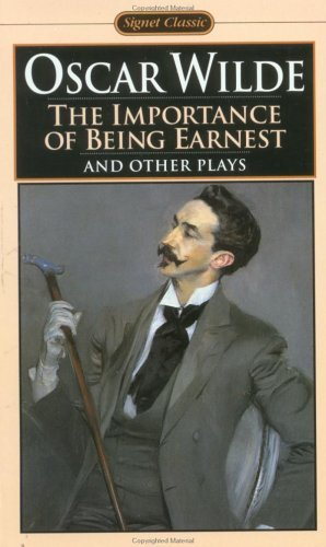 Download The Importance of Being Earnest and Other Plays 0808510002