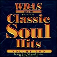 Classic Soul Hits 2: Wdas FM by VARIOUS ARTISTS (1997-05-03)