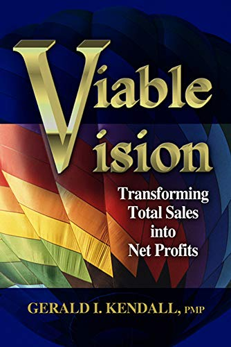 Download Viable Vision: Transforming Total Sales Into Net Profits 193215938X