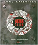 Akira club. The memory of Akira lives on in our hearts!