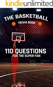 The Basketball Trivia Book: 110 Questions for The Super-Fan (English Edition)