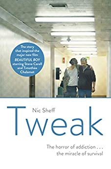 Tweak: Growing up on Crystal Meth by [Sheff, Nic]