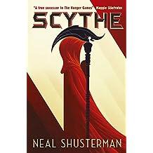 Scythe (Arc of a Scythe Book 1)