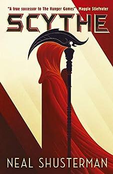 Scythe (Arc of a Scythe Book 1) by [Shusterman, Neal]
