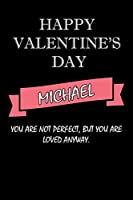 happy valentine's day  Michael Quote: composition notebook :valentine's day gift for an happy valentine day gratitude your lover