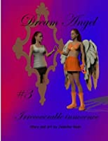Dream Angel: Irrecoverable Innocence (Volume 3) [並行輸入品]