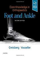Core Knowledge in Orthopaedics: Foot and Ankle, 2e