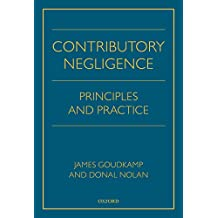 Contributory Negligence: Principles and Practice