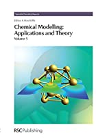 Chemical Modelling: Applications and Theory Volume 5 (Specialist Periodical Reports)