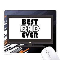 最高のおとうさんは、これまでに引用の父の日 ノンスリップラバーマウスパッドはコンピュータゲームのオフィス