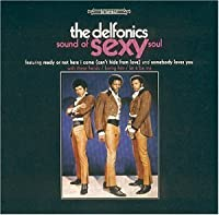 Sound of Sexy Soul by Delfonics