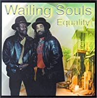 Equality by Wailing Souls