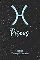 """2020 Yearly Planner - Zodiac Sign Pisces: Astrology Appointment Book for Horoscope Fans, 120 Pages, 6"""" x 9"""" Organizer +To-Do lists"""