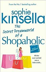 The Secret Dreamworld Of A Shopaholic: (Shopaholic Book 1) (Shopaholic Series)